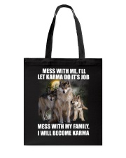 Wolf - Don't mess with my family Tote Bag tile