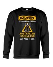 Warning Australian Cattle Dog Crewneck Sweatshirt thumbnail