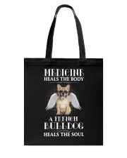 French Bulldog - Medicine of the soul Tote Bag tile