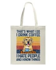 Funny Golden Retriever Drink Coffee Hate People Tote Bag thumbnail