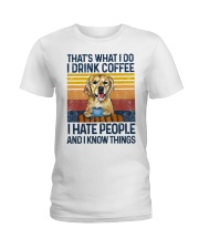 Funny Golden Retriever Drink Coffee Hate People Ladies T-Shirt thumbnail