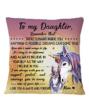 Unicorn - To my daughter Square Pillowcase back