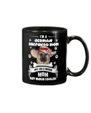 German Shepherd  - I am a mom just cooler Mug thumbnail