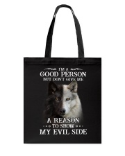 Wolf - Don't make me show my evil side Tote Bag thumbnail