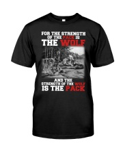 THE STRENGTH OF WOLF IS THE PACK Classic T-Shirt thumbnail