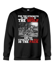 THE STRENGTH OF WOLF IS THE PACK Crewneck Sweatshirt thumbnail