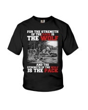 THE STRENGTH OF WOLF IS THE PACK Youth T-Shirt thumbnail
