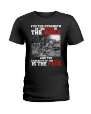 THE STRENGTH OF WOLF IS THE PACK Ladies T-Shirt thumbnail