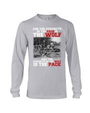 THE STRENGTH OF WOLF IS THE PACK Long Sleeve Tee tile
