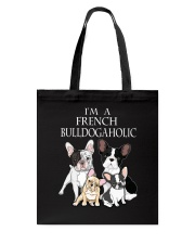 FRENCH BULLDOGAHOLIC Tote Bag thumbnail