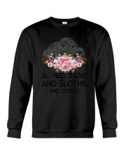 Sloths All I Need And Coffee Crewneck Sweatshirt thumbnail