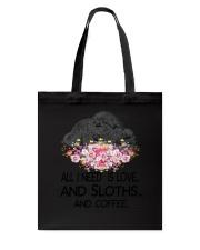 Sloths All I Need And Coffee Tote Bag thumbnail