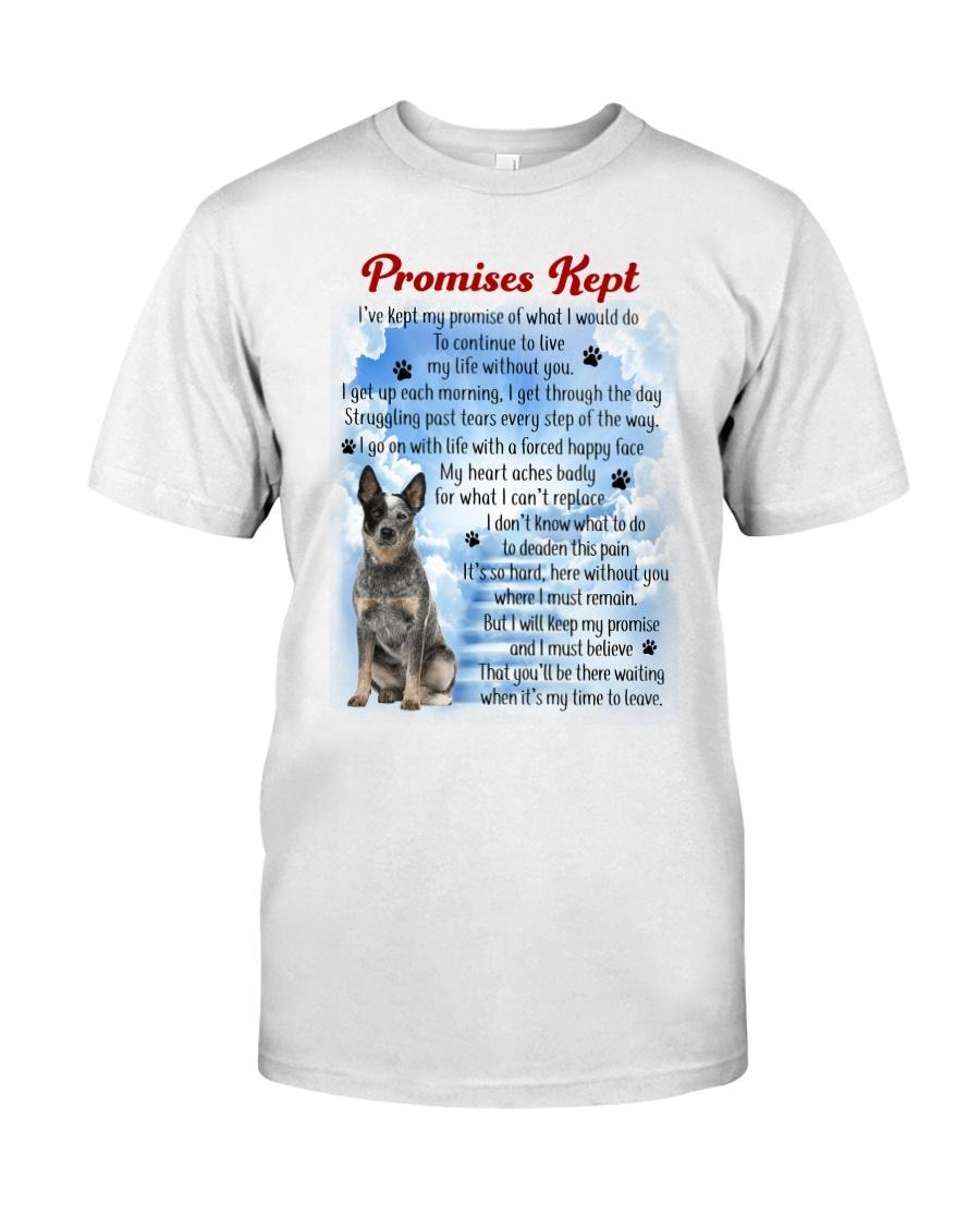 Australian Cattle Dog - promise kept Classic T-Shirt