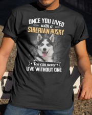 Siberian Husky Live With You Classic T-Shirt apparel-classic-tshirt-lifestyle-28