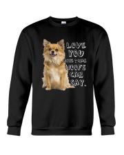 Chihuahua Love You More Than Woofs T5TS Crewneck Sweatshirt thumbnail