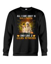All I Need Is Golden Retriever Crewneck Sweatshirt front
