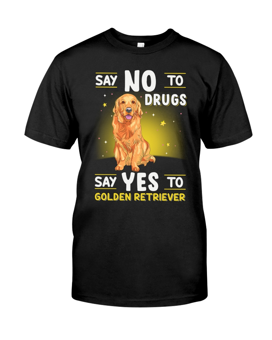 DOGS - GOLDEN RETRIEVER - DRUGS Classic T-Shirt