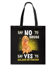 DOGS - GOLDEN RETRIEVER - DRUGS Tote Bag thumbnail