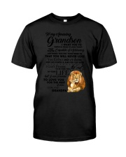 Family To My Grandson I want to tell you  Classic T-Shirt thumbnail