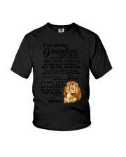 Family To My Grandson I want to tell you  Youth T-Shirt thumbnail