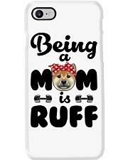 Shiba Inu Being a mom is ruff Phone Case thumbnail