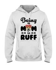 Shiba Inu Being a mom is ruff Hooded Sweatshirt thumbnail