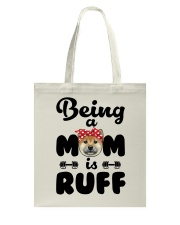 Shiba Inu Being a mom is ruff Tote Bag thumbnail