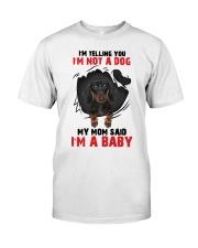 Dachshund My Mom Said I Am A Baby G5929 Classic T-Shirt thumbnail