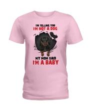 Dachshund My Mom Said I Am A Baby G5929 Ladies T-Shirt thumbnail