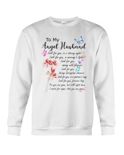 Family To My Angel Husband Look for you Crewneck Sweatshirt thumbnail