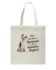 Sponsored By Australian Shepherd  Tote Bag thumbnail