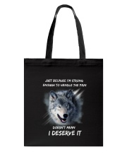 Wolf strong Tote Bag tile