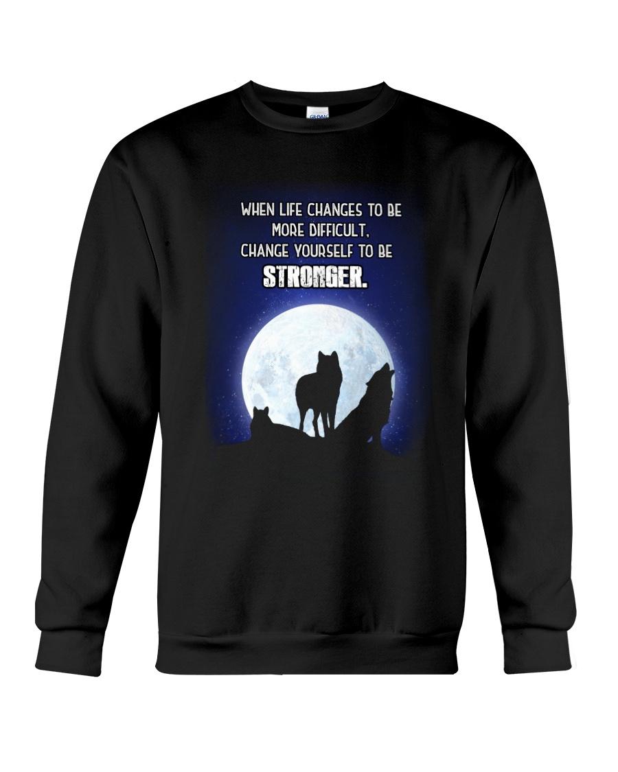 Wolf Be Stronger Crewneck Sweatshirt