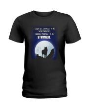 Wolf Be Stronger Ladies T-Shirt thumbnail