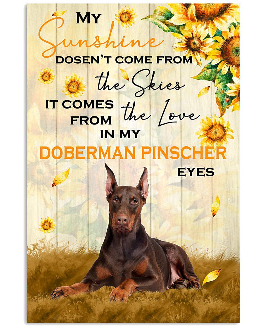 Doberman Pinscher - My sunshine 11x17 Poster