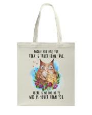 Owl Truer Than True Tote Bag thumbnail