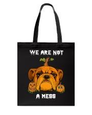 Bulldog We are not a mess Tote Bag thumbnail