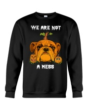 Bulldog We are not a mess Crewneck Sweatshirt front