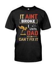 It Aint Broke G5102 Classic T-Shirt tile