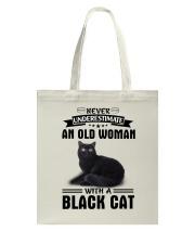 Black cat Never underestimate Tote Bag thumbnail