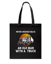 Truck Never Underestimate T5TSE Tote Bag tile