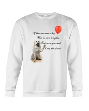 Great Pyrenees Stay Here Forever Crewneck Sweatshirt thumbnail