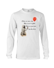 Great Pyrenees Stay Here Forever Long Sleeve Tee thumbnail