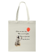 Great Pyrenees Stay Here Forever Tote Bag thumbnail