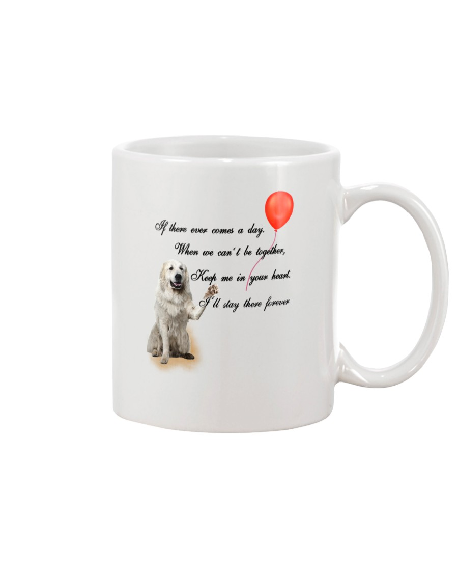 Great Pyrenees Stay Here Forever Mug