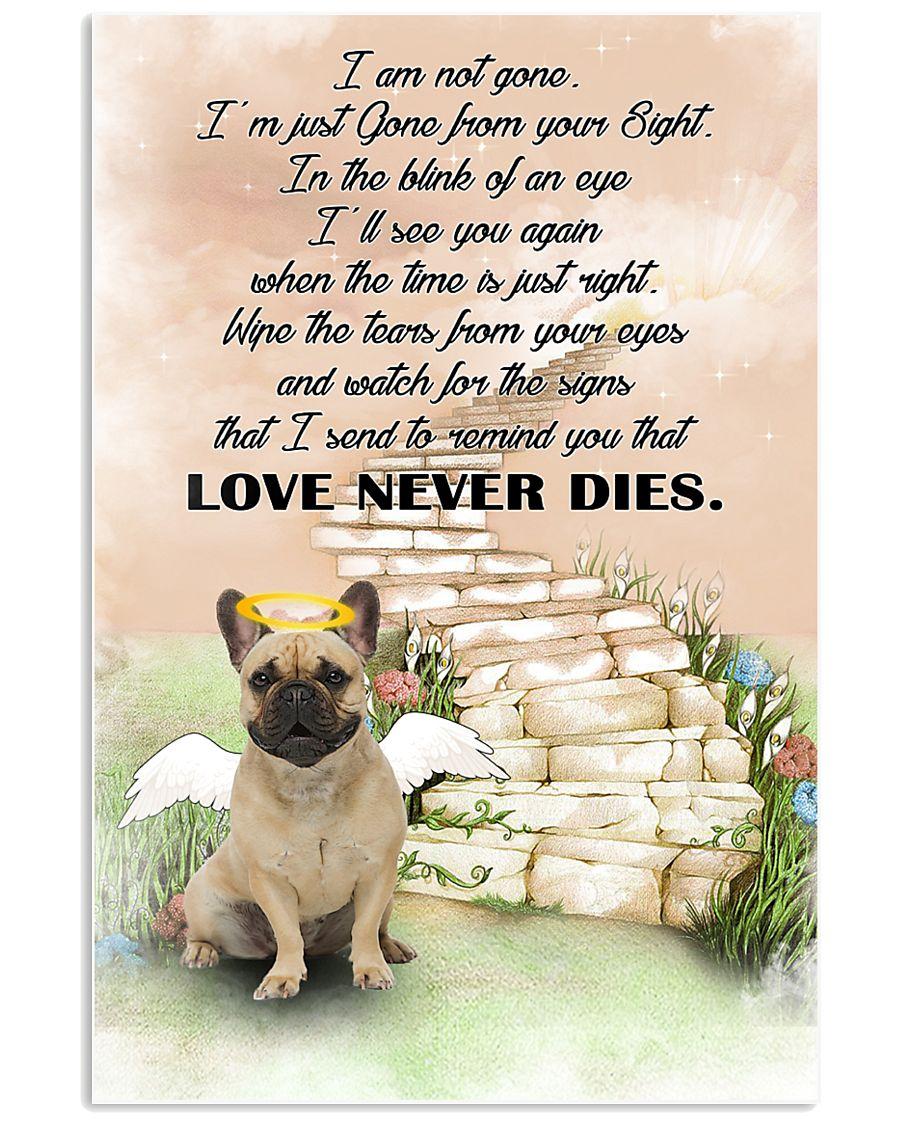 French bulldog Love never dies 11x17 Poster