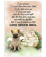 French bulldog Love never dies 11x17 Poster front