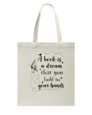 A Book is a dream that you hold in your hands Tote Bag thumbnail