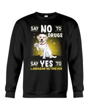 Dog Labrador Retriever Say No To Drugs Crewneck Sweatshirt thumbnail