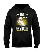 Dog Labrador Retriever Say No To Drugs Hooded Sweatshirt thumbnail
